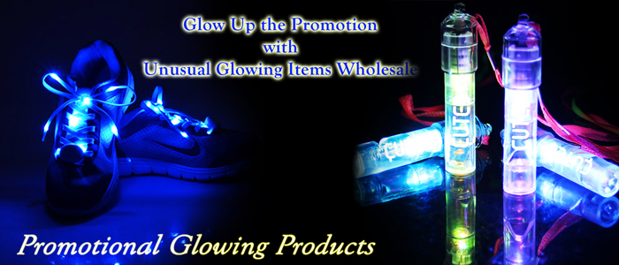 Glow Up the Promotion with Unusual Glowing Items Wholesale