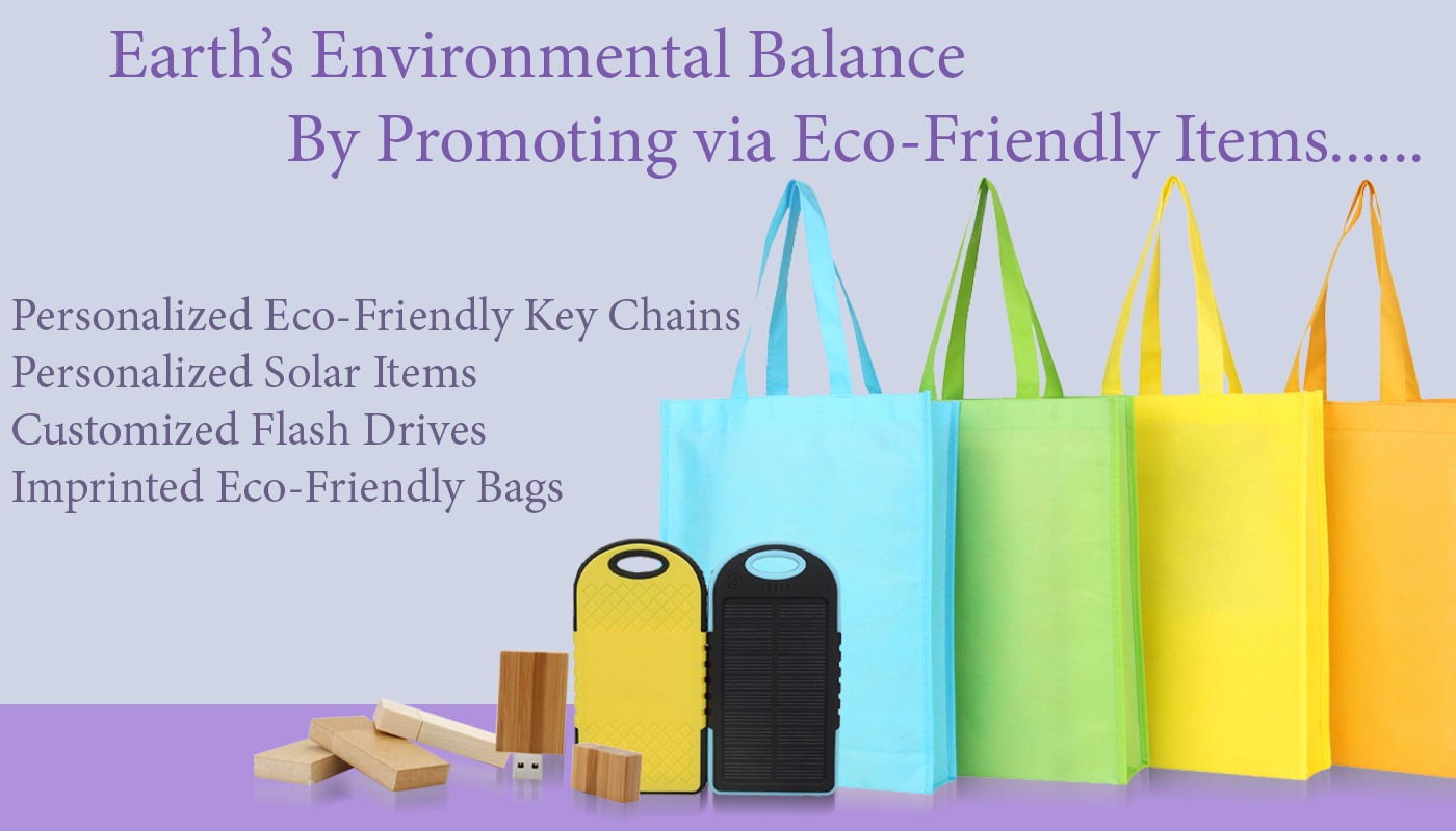 Protect the Earth's Environmental Balance by Promoting via Eco-Friendly Items