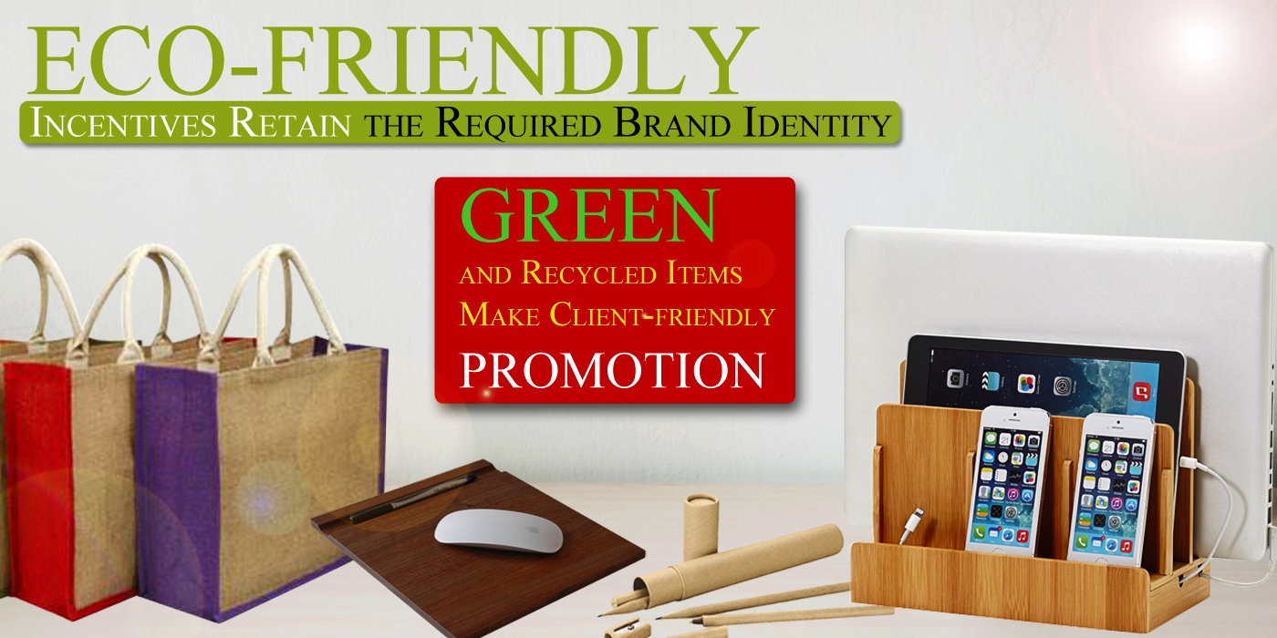 Eco-friendly Incentives Retain the Required Brand Identity