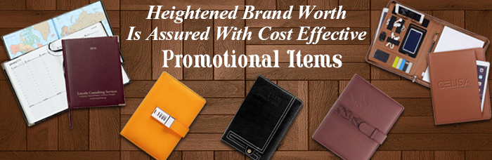 Heightened Brand Worth Is Assured With Cost Effective Promotional Items