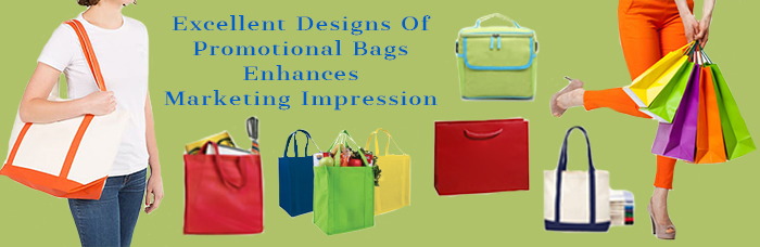Excellent Designs Of Promotional Bags Enhances Marketing Impression