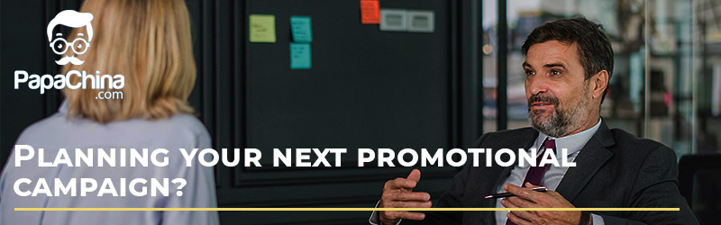 Planning your next promotional campaign?