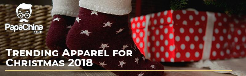 Trending Apparel for Christmas 2018