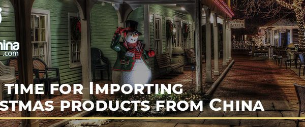 Best time for Importing Christmas products from China