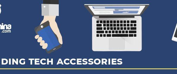 Trending Tech Accessories