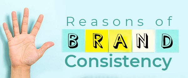 Why Brand Consistency is Important for a Business?
